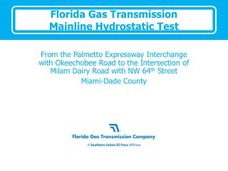 Florida Gas Transmission Mainline Hydrostatic Test