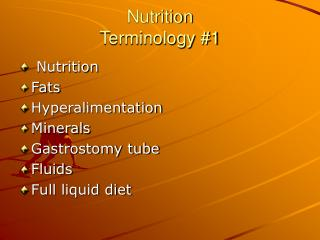 Nutrition Terminology #1