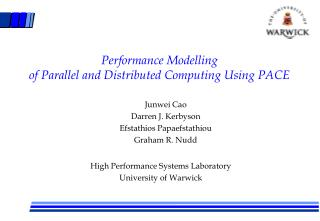 Performance Modelling of Parallel and Distributed Computing Using PACE