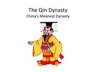 The Qin Dynasty China's Meanest Dynasty