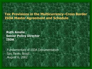 Tax Provisions in the Multicurrency Cross Border ISDA Master Agreement and Schedule