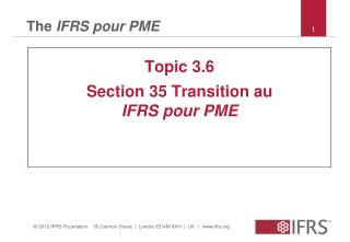 The  IFRS pour PME
