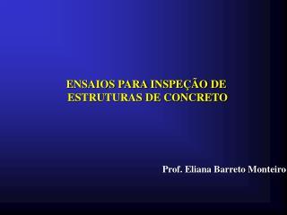 Prof. Eliana Barreto Monteiro