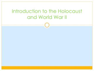 Introduction to the Holocaust and World War II