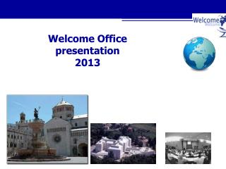 Welcome Office presentation 2013