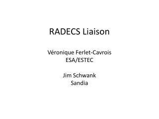 RADECS Liaison