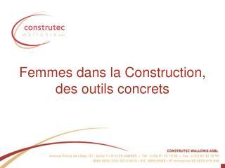 Femmes dans la Construction, des outils concrets