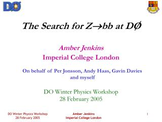 The Search for Z ? bb at DO