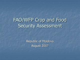 FAO/WFP Crop and Food Security Assessment