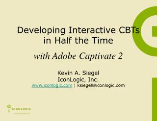 Developing Interactive CBTs in Half the Time
