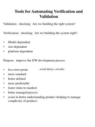 Tools for Automating Verification and Validation