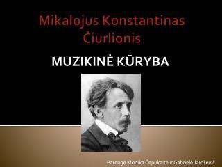 Mikalojus Konstantinas ?iurlionis