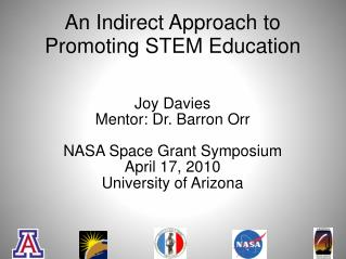 An Indirect Approach to Promoting STEM Education
