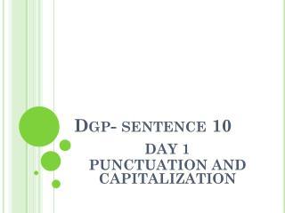 Dgp - sentence 10