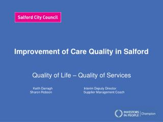 Improvement of Care Quality in Salford
