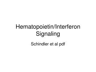 Hematopoietin/Interferon Signaling