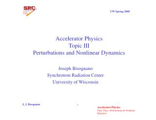 Accelerator Physics Topic III Perturbations and Nonlinear Dynamics
