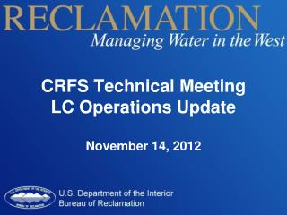 CRFS Technical Meeting LC Operations Update November 14, 2012