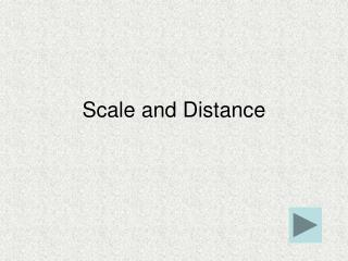 Scale and Distance
