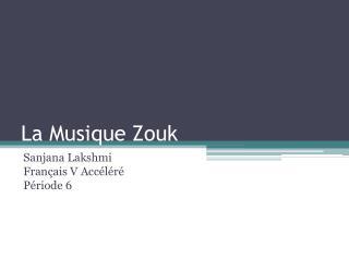 La Musique Zouk