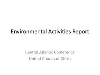 Environmental Activities Report