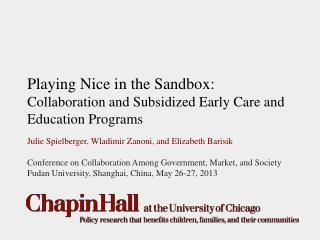 Playing Nice in the Sandbox:  Collaboration and Subsidized Early Care and Education Programs