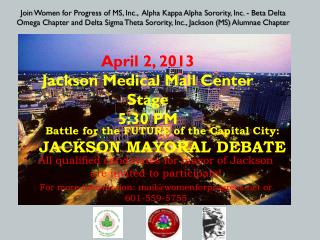 Battle for the FUTURE of the  Capital  City:  JACKSON MAYORAL DEBATE