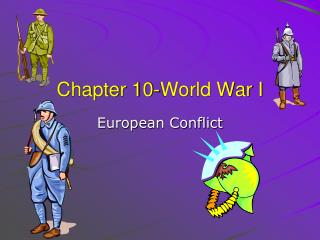 Chapter 10-World War I
