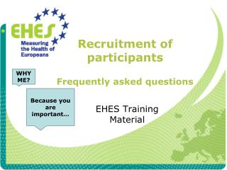 Recruitment of  participants Frequently asked questions