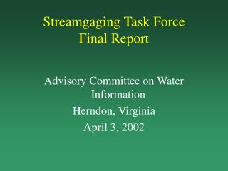 Streamgaging Task Force Final Report