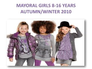 MAYORAL GIRLS 8-16 YEARS AUTUMN/WINTER 2010