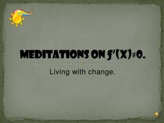 Meditations on ƒ'(x)≠0.
