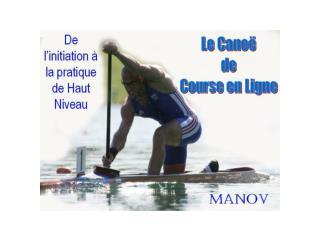 Apprendre le canoe manov