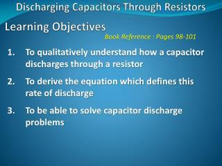 Discharging Capacitors Through Resistors