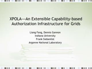 XPOLA — An Extensible Capability-based Authorization Infrastructure for Grids