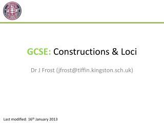 GCSE:  C onstructions & Loci