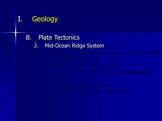 Geology Plate Tectonics Mid-Ocean Ridge System