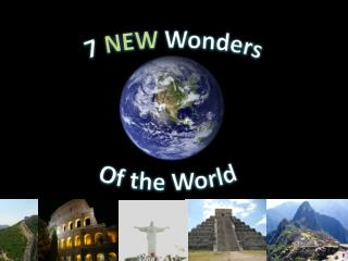 7  NEW  Wonders