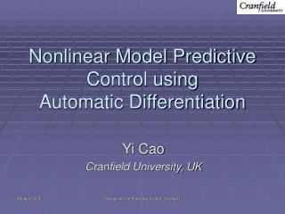 Nonlinear Model Predictive Control using  Automatic Differentiation