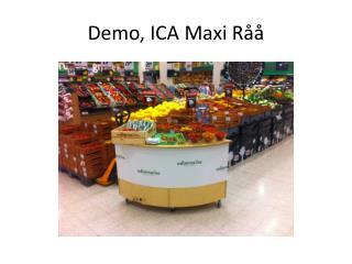 Demo, ICA Maxi Råå