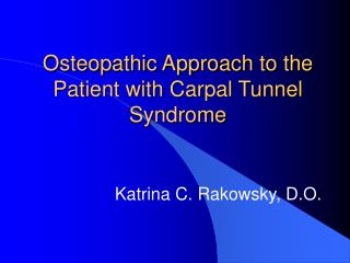 Osteopathic Approach to the Patient with Carpal Tunnel Syndrome