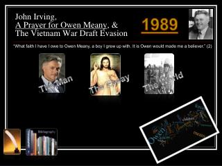 John Irving, A  Prayer for Owen  Meany ,  &  The Vietnam  War Draft Evasion