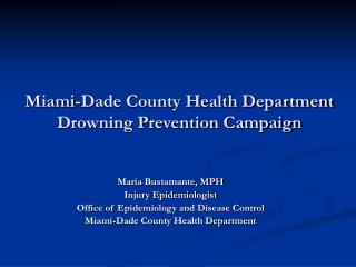 Miami-Dade County Health Department Drowning Prevention Campaign