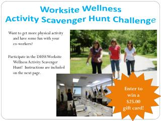 Worksite Wellness  Activity Scavenger Hunt Challeng e