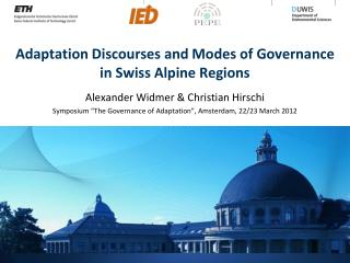 Adaptation Discourses and Modes of Governance in Swiss Alpine Regions