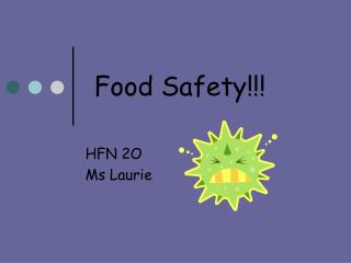 Food Safety!!!