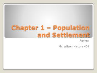 Chapter 1 – Population and Settlement