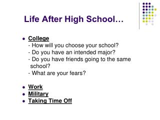 Life After High School…
