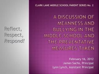 A Discussion of Meanness and Bullying in the Middle School and The Preventative Measures Taken