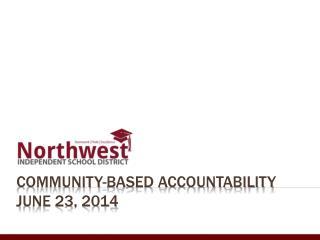 Community-based accountability  June 23, 2014